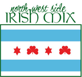 Northwest Side Irish Mix